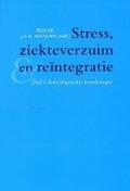 Bekijk details van Stress, ziekteverzuim en reïntegratie; Dl. 1