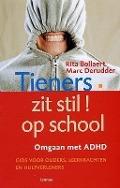 Bekijk details van Tieners, zit stil op school!