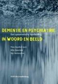 Bekijk details van Dementie en psychiatrie in woord en beeld