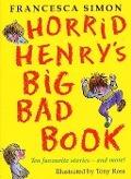 Bekijk details van Horrid Henry's big bad book