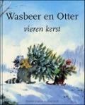 Bekijk details van Wasbeer en Otter vieren kerst