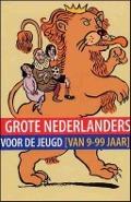 Bekijk details van Grote Nederlanders voor de jeugd (van 9 tot 99 jaar)