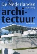 Bekijk details van De Nederlandse architectuur 1000-2005