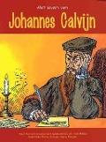 Bekijk details van Het leven van Johannes Calvijn