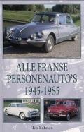 Bekijk details van Alle Franse personenauto's 1945-1985