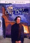 Bekijk details van The short day dying