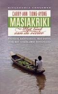 Bekijk details van Masiakriki, het lied van de rivier