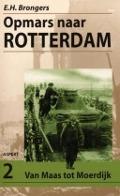 Bekijk details van Opmars naar Rotterdam; Dl. 2