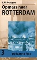 Bekijk details van Opmars naar Rotterdam; Dl. 3