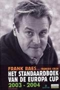 Bekijk details van Het Standaardboek van de Europa Cup 2003-2004