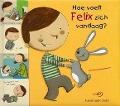 Bekijk details van Hoe voelt Felix zich vandaag