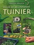 Bekijk details van Praktisch handboek voor de beginnende tuinier