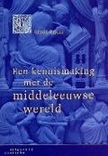 Bekijk details van Een kennismaking met de middeleeuwse wereld
