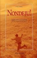 Bekijk details van Nondeju!