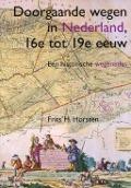 Bekijk details van Doorgaande wegen in Nederland, 16e tot 19e eeuw