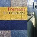 Bekijk details van Poëtisch Rotterdam