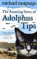 Bekijk details van The amazing story of Adolphus Tips
