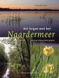 Bekijk details van Het begon met het Naardermeer