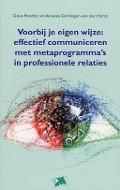 Bekijk details van Voorbij je eigen wijze: effectief communiceren met metaprogramma's in professionele relaties