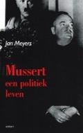 Bekijk details van Mussert, een politiek leven