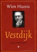 Bekijk details van Vestdijk, een biografie