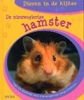 Bekijk details van De nieuwsgierige hamster