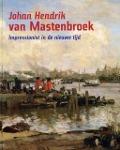 Bekijk details van Johan Hendrik van Mastenbroek