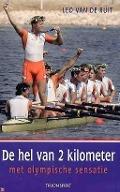 Bekijk details van De hel van 2 kilometer met olympische sensatie