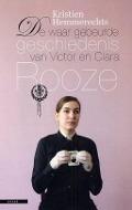 Bekijk details van De waar gebeurde geschiedenis van Victor en Clara Rooze