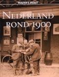 Bekijk details van Nederland rond 1900