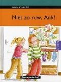 Bekijk details van Niet zo ruw, Ank!