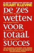 Bekijk details van De zes wetten voor totaal succes