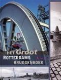 Bekijk details van Het groot Rotterdams bruggenboek