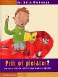 Bekijk details van Prik of pleister?