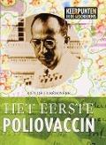 Bekijk details van Het eerste poliovaccin