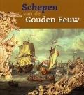 Bekijk details van Schepen van de Gouden Eeuw