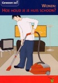 Bekijk details van Wonen: hoe houd je je huis schoon?