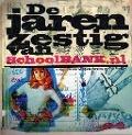 Bekijk details van De jaren zestig van schoolBANK.nl