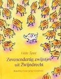 Bekijk details van Zevenendertig zwijntjes uit Zwijndrecht