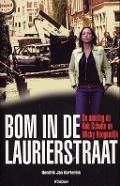 Bekijk details van Bom in de Laurierstraat