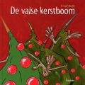Bekijk details van De valse kerstboom