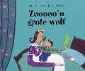 Bekijk details van Zooooo'n grote wolf
