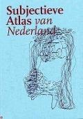 Bekijk details van Subjectieve atlas van Nederland