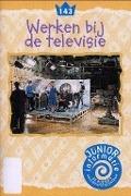 Bekijk details van Werken bij de televisie