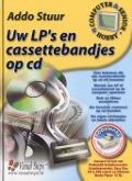Bekijk details van Uw lp's en cassettebandjes op cd