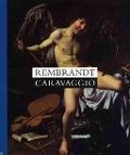 Bekijk details van Rembrandt-Caravaggio