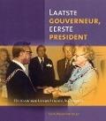 Bekijk details van Laatste gouverneur, eerste president