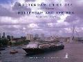 Bekijk details van Rotterdam en de zee