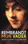 Bekijk details van Rembrandt mijn vader