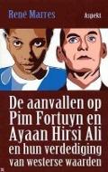Bekijk details van De aanvallen op Pim Fortuyn en Ayaan Hirsi Ali